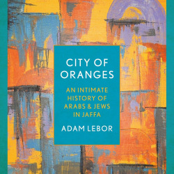 """Elisha's painting """"Jaffa"""" on the cover of a book called """"City of Oranges"""" by Adam Lebor"""
